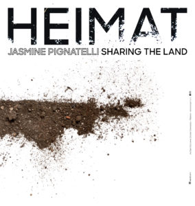 Heimat | Sharing The Land di Jasmine Pignatelli al Musma