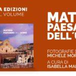 """Presentazione del volume """"Matera Paesaggi dell'uomo"""" a Palazzo Lanfranchi"""
