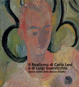 Il Realismo di Carlo Levi e di Luigi Guerricchio - Mostra a Palazzo Lanfranchi