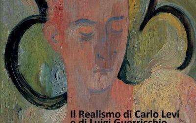 """""""Il Realismo di Carlo Levi e di Luigi Guerricchio"""": mostra a Palazzo Lanfranchi"""